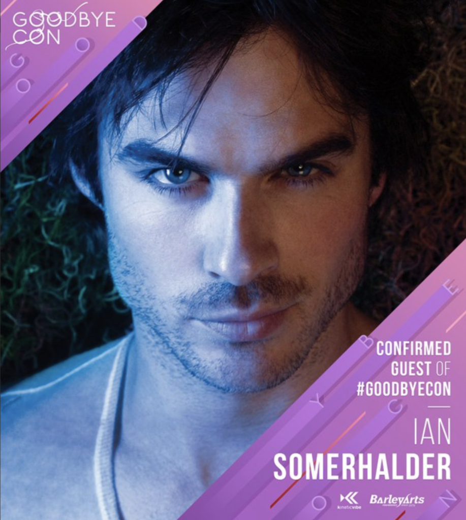 Goodbye Con Ian Somerhalder